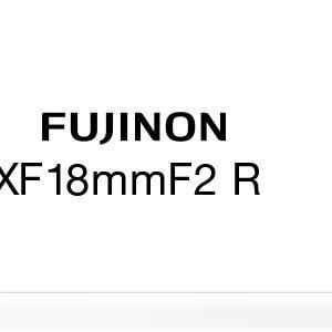 FUJINON XF 18MM F2.0 R LENS IN BLACK